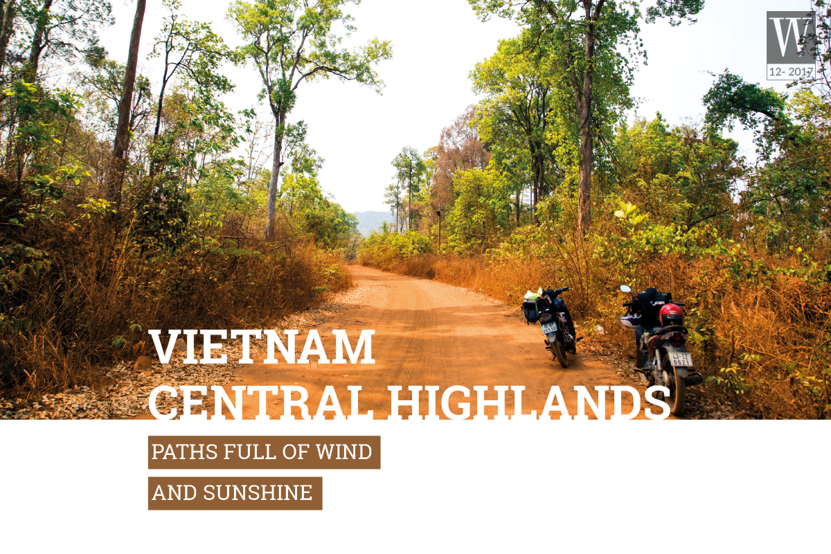 Wandeflust Tips Magazine | Vietnam Central Highlands: Paths full of wind and sunshine