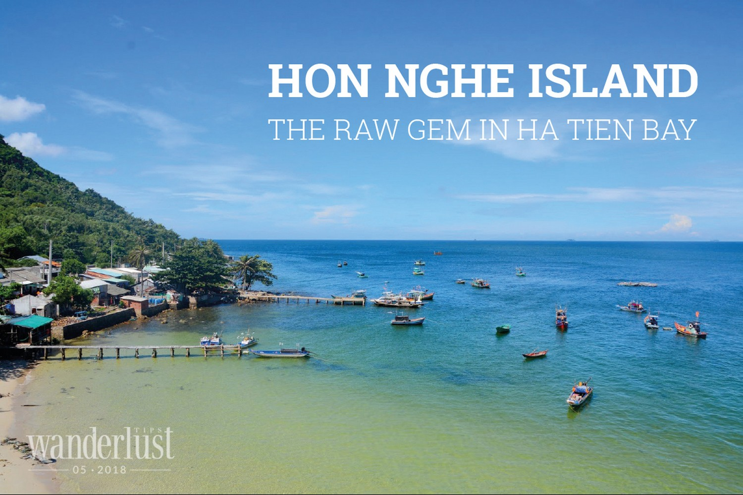 Wanderlust Tips Magazine | Hon Nghe Island - The raw gem in Ha Tien bay
