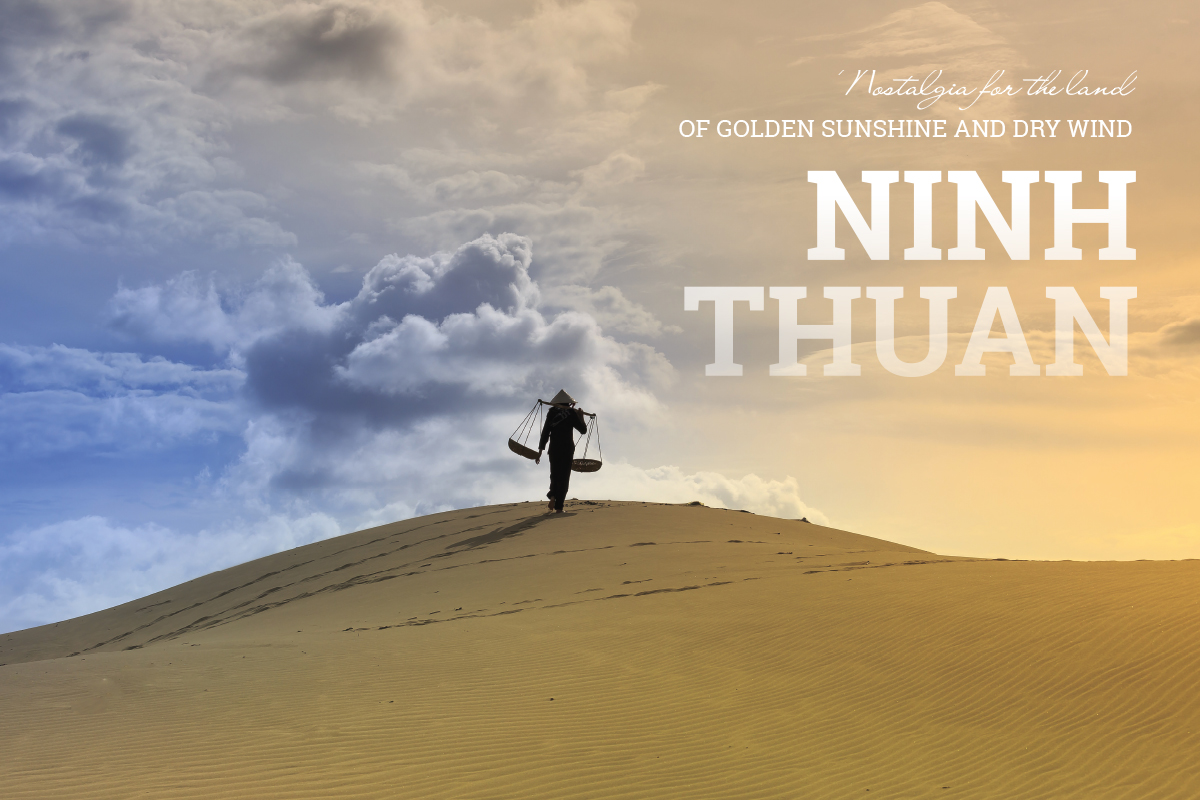 Wanderlusttips Magazine | Ninh Thuan - Nostalgia for the land of golden sunshine and dry wind
