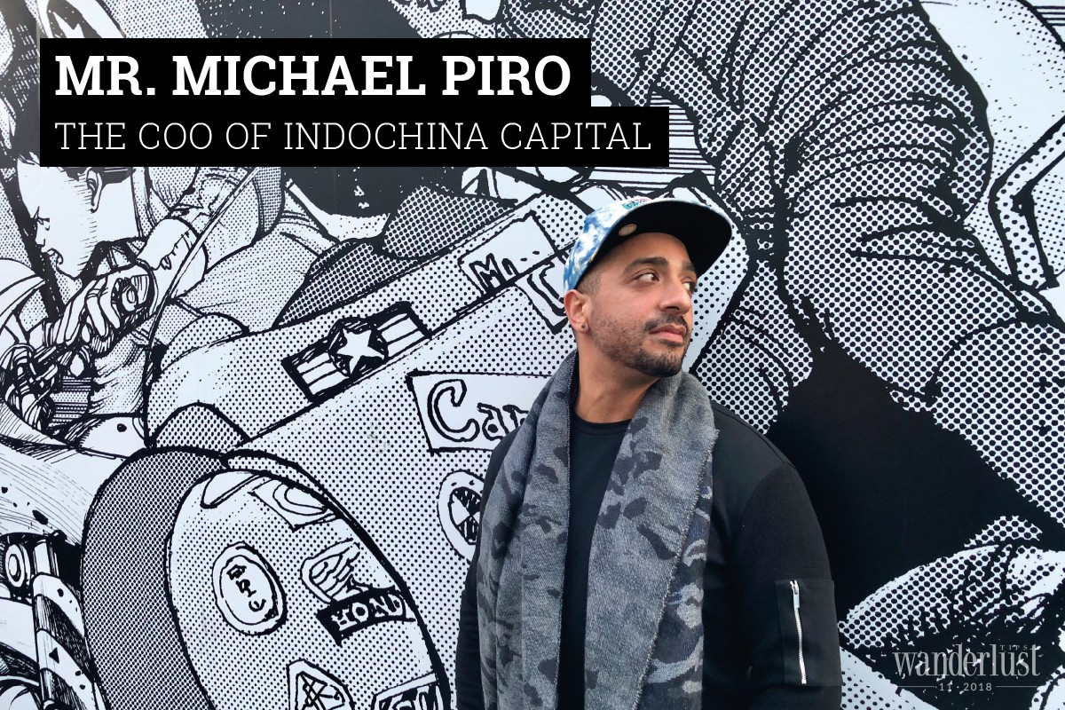 Interview with Mr. Michael Piro: The COO of Indochina Capital