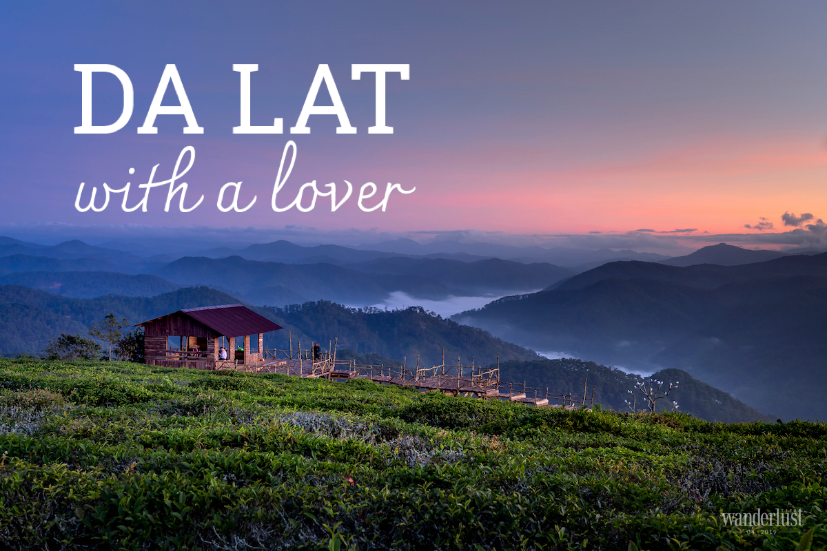 Wanderlust Tips Magazine | Da Lat with a lover
