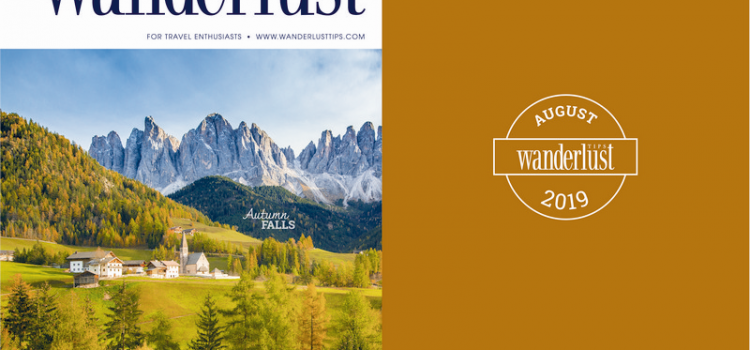 Wanderlust Tips Magazine in August 2019: Autumn falls