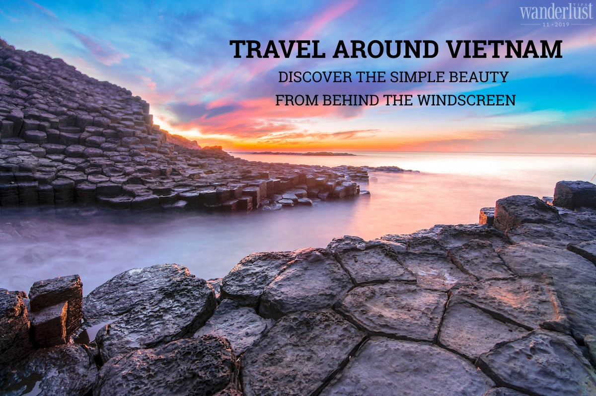 Wanderlust Tips | Travel around Vietnam: Discover the simple beauty from behind the windscreen